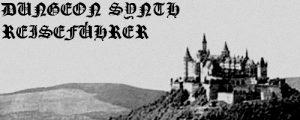Dungeon Synth Reiseführer