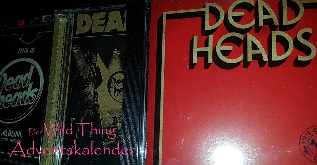 Deadheads im Wild Thing Adventskalender